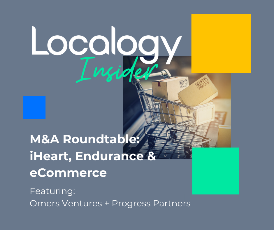 Localogy Insider: M&A Roundtable (featuring Omers Ventures & Progress Partners)