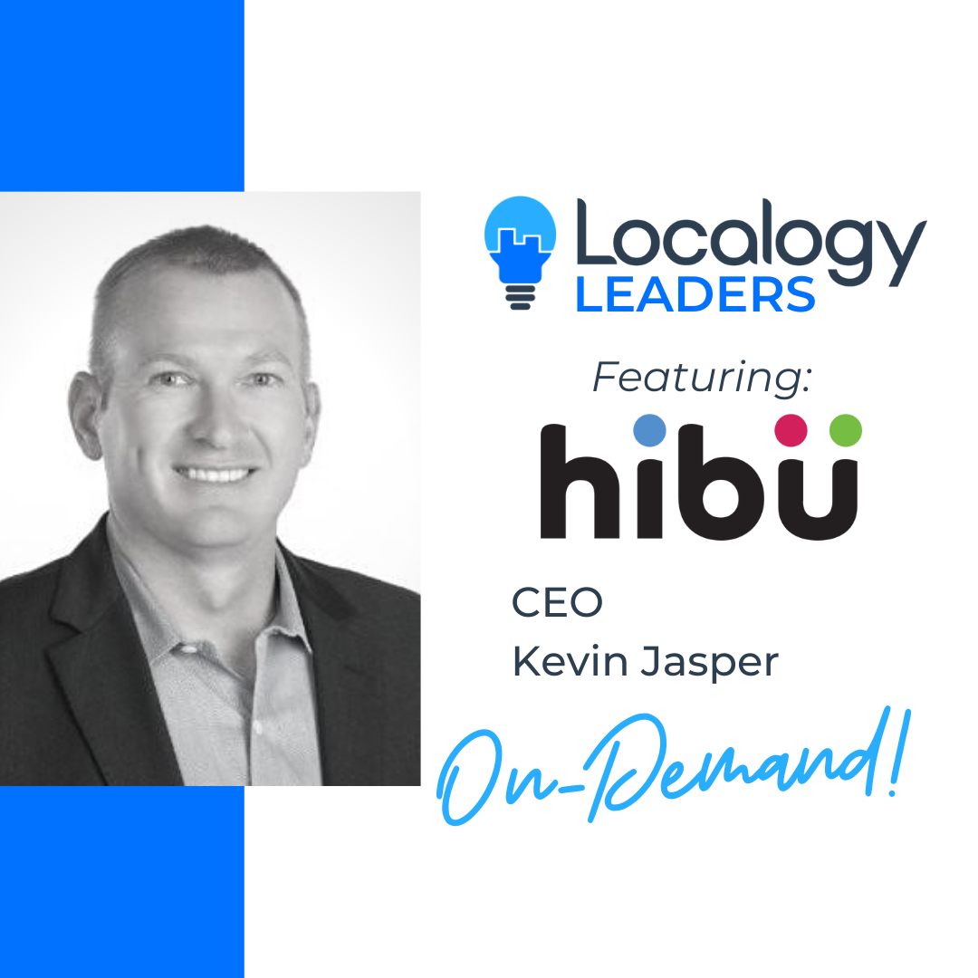 Localogy Leaders: Featuring Kevin Jasper of Hibu