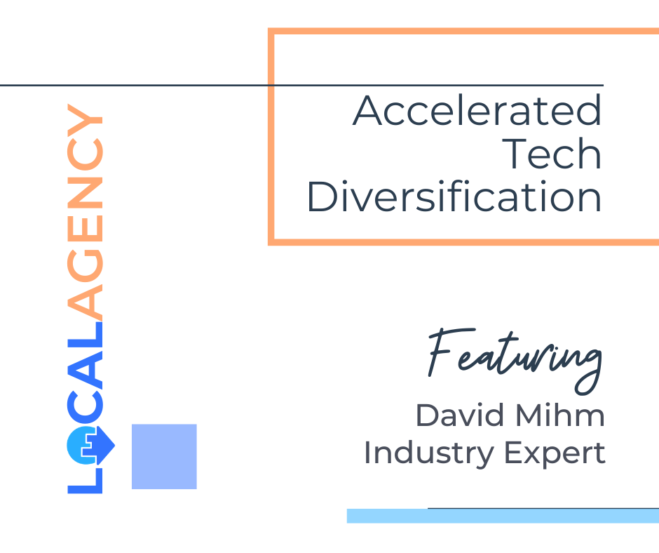 LocalAgency: Accelerated Tech Diversification - A Conversation with David Mihm