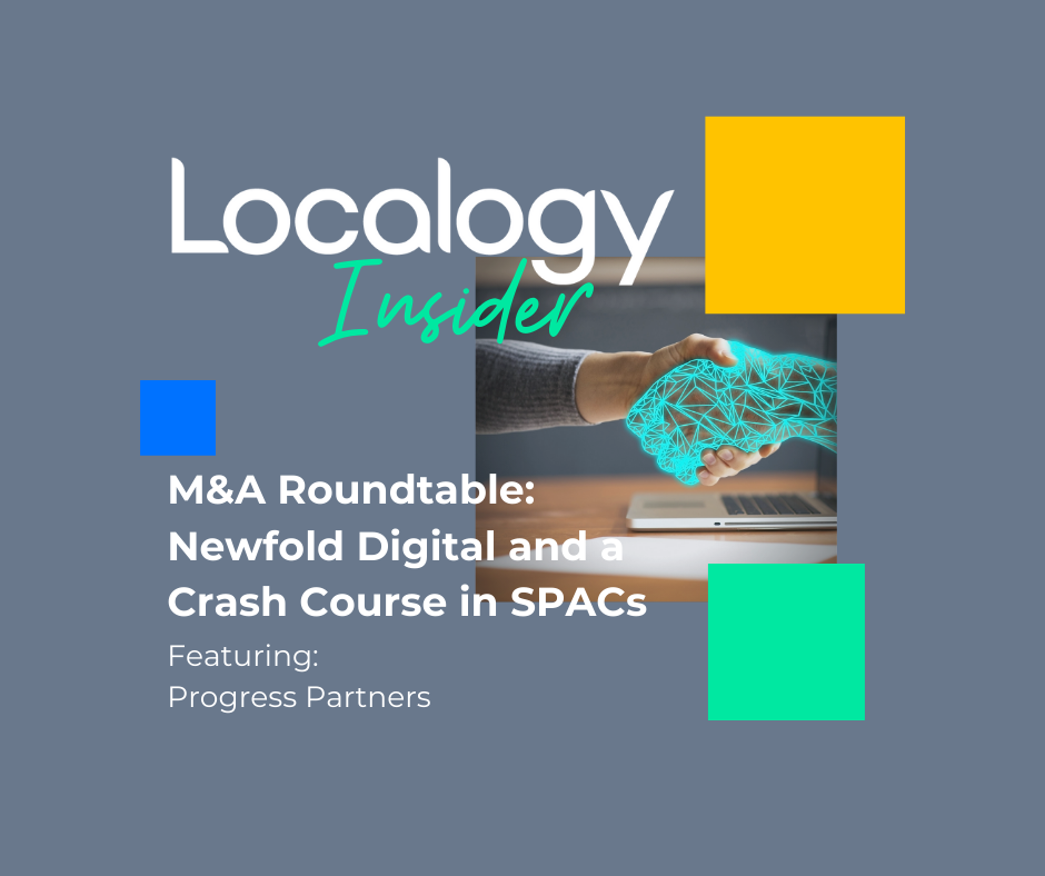 Localogy Insider: M&A Roundtable: Newfold Digital and a Crash Course in SPACs