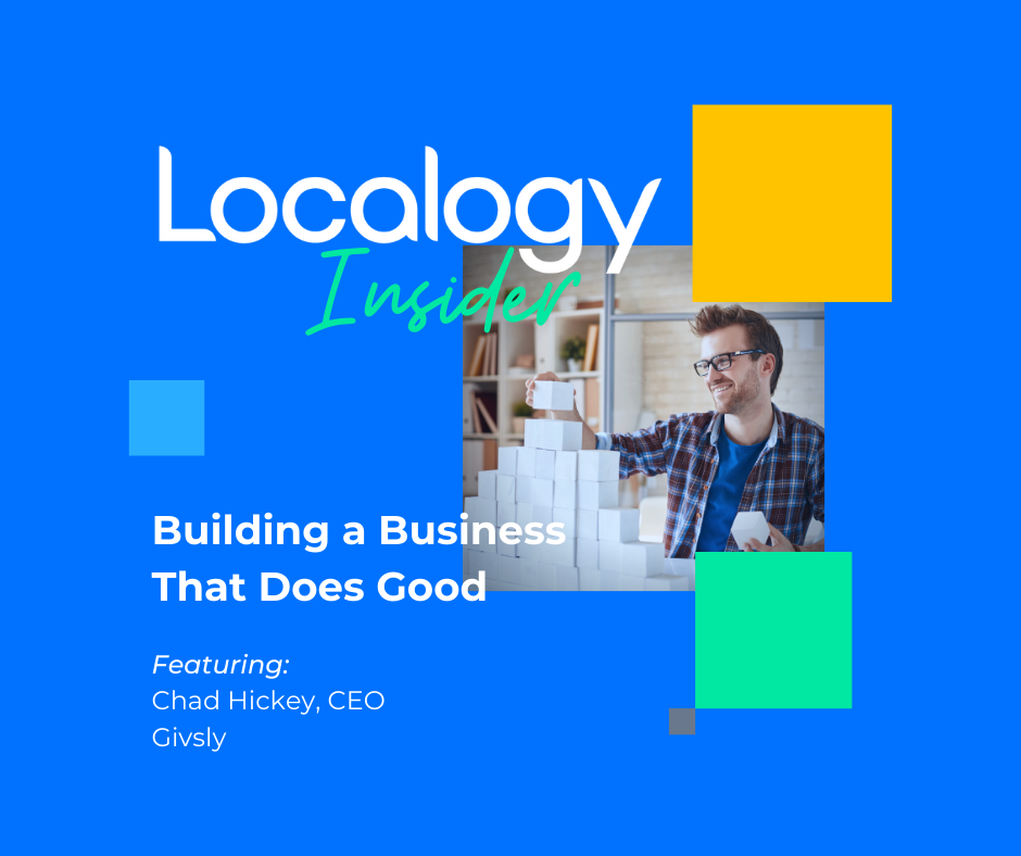Localogy Insider: Givsly - Building a Business That Does Good