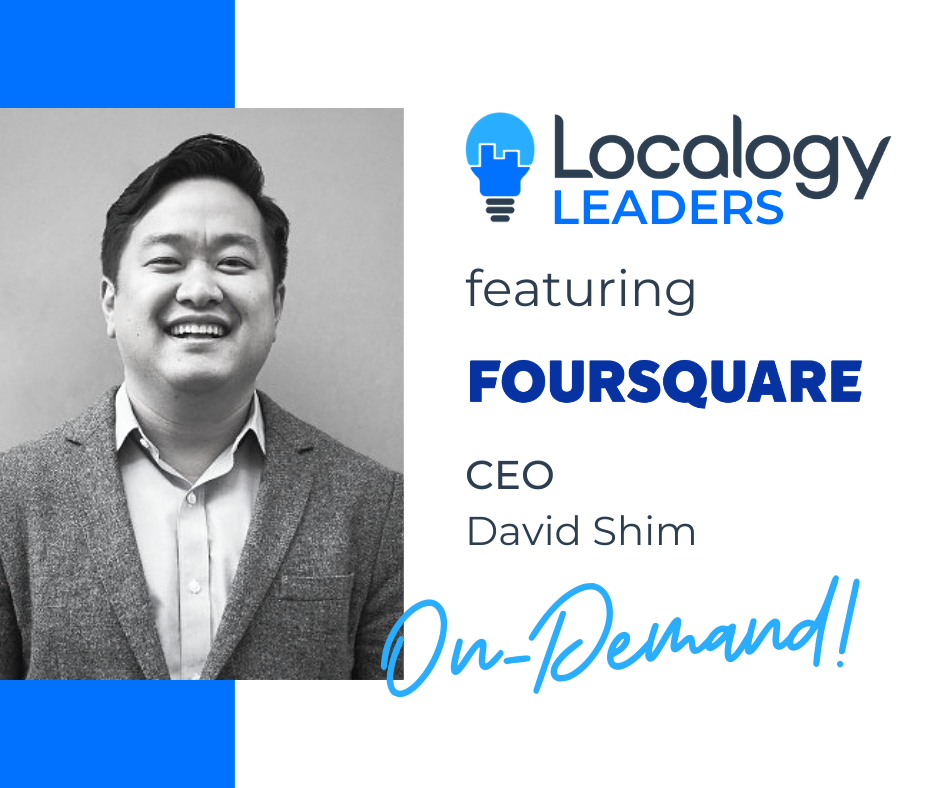 Localogy Leaders: David Shim of Foursquare