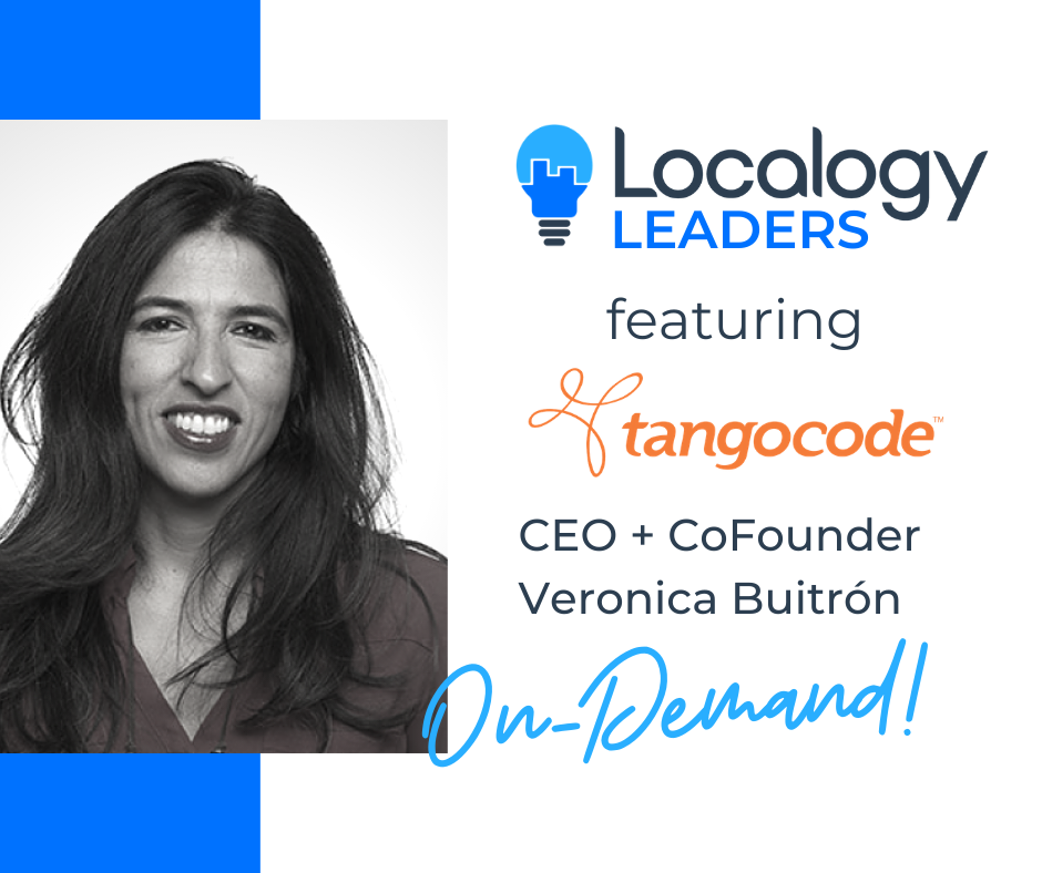 Localogy Leaders: Featuring Veronica Buitron of TangoCode