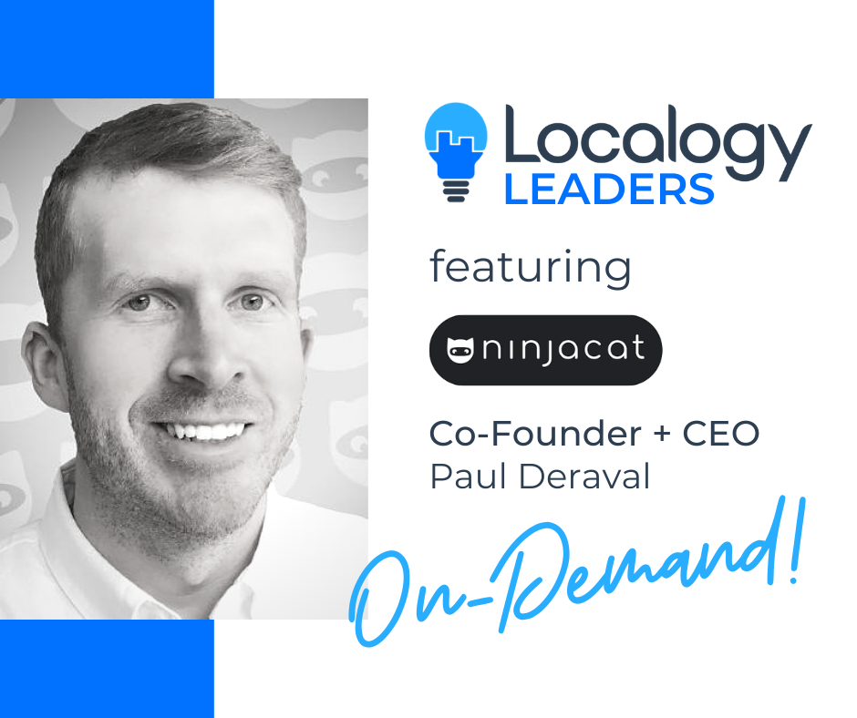 Localogy Leaders: Featuring NinjaCat CEO, Paul Deraval