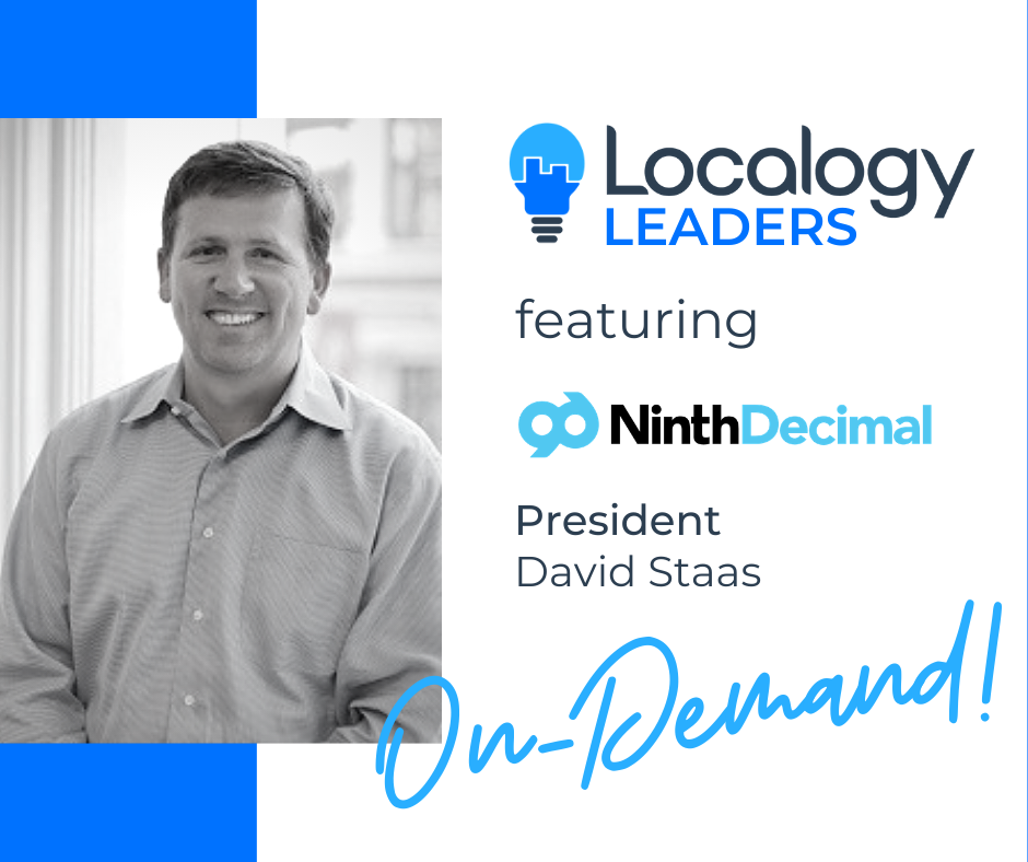 Localogy Leaders: Featuring Ninth Decimal President, David Staas
