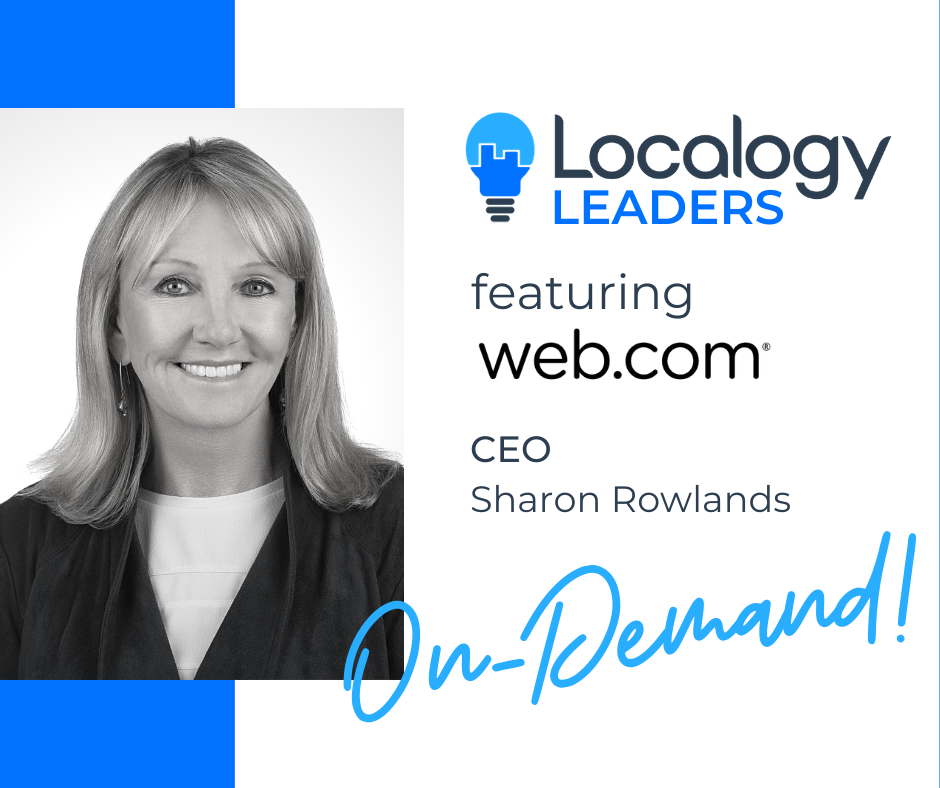Localogy Leaders: Featuring Web.com Group CEO, Sharon Rowlands